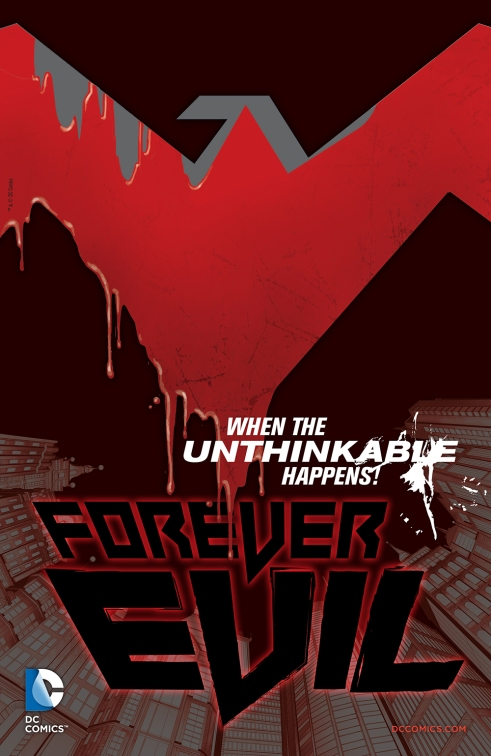"The unthinkable did happen in ""Forever Evil"" #1!"